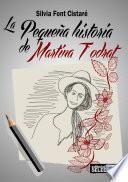 La Pequeña Historia De Martina Todrat