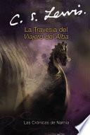 La Travesia Del Viajero Del Alba