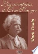 Las Aventuras De Tom Sawyer (con Notas)