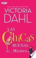 libro Las Chicas Buenas No… Mienten
