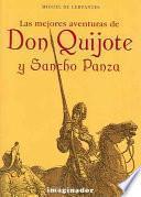 Las Mejores Aventuras De Don Quijote Y Sancho Panza / Don Quixote And Sancho Panza S Best Adventures