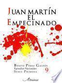 Libro 9. Juan Martín El Empecinado. Episodios Nacionales. Benito Pérez Galdós
