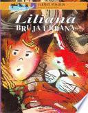 Liliana, Bruja Urbana