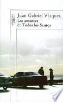 Los Amantes De Todos Los Santos