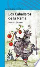 Los Caballeros De La Rama