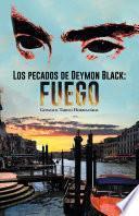 Los Pecados De Deymon Black: Fuego