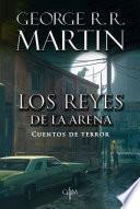 Los Reyes De La Arena (biblioteca George R. R. Martin)