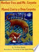 Mamá Zorra Y Don Coyote