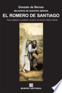 Milagros De Nuestra Señora: El Romero De Santiago (texto Adaptado Al Castellano Moderno Por Antonio Gálvez Alcaide)