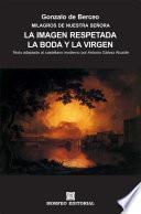 libro Milagros De Nuestra Señora: La Imagen Respetada. La Boda Y La Virgen (texto Adaptado Al Castellano Moderno Por Antonio Gálvez Alcaide)