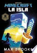 Minecraft: La Isla (novelas De Minecraft 1)