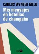 Mis Mensajes En Botellas De Champaña