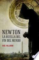 Newton, La Huella Del Fin Del Mundo