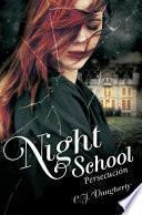 Night School Iii. Persecución