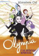 Olympia Y Las Auténticas Deportistas (olympia Y Las Guardianas De La Rítmica 3)