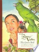 Pajaro Verde / The Green Bird
