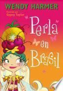 Perla En Brasil (perla Núm.16)