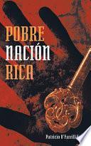libro Pobre NaciÓn Rica