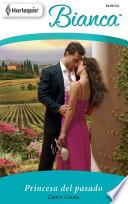 libro Princesa Del Pasado / Princess From The Past