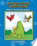 ¿qué Hay En El Cielo, Querido Dragón? / What S In The Sky, Dear Dragon?