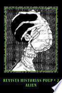 libro Revista Historias Pulp #2 Alien