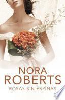 libro Rosas Sin Espinas (cuatro Bodas 2)