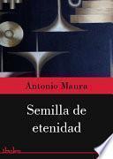 Semilla De Eternidad   Trilogía De Tagol