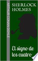 Sherlock Holmes   El Signo De Los Cuatro