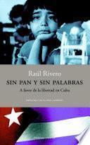 Sin Pan Y Sin Palabras.
