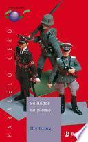 Soldados De Plomo (ebook)