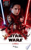 Star Wars. Los últimos Jedi. La Novela