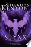 libro Styxx (cazadores Oscuros 23)