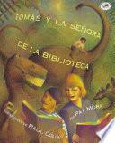 Tomás Y La Señora De La Biblioteca