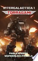 Torragami (la Gran Cruzada Intergaláctica #1)