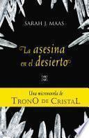 Trono De Cristal. Micronovela 2: La Asesina En El Desierto