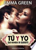 Tú Y Yo, Que Manera De Quererte   Volumen 3