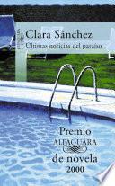 Últimas Noticias Del Paraíso (premio Alfaguara 2000)