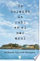 libro Un Corazón De Rubí En El Mar Azul