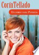 libro Un Doble Para Patricia