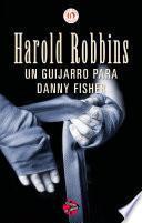 Un Guijarro Para Danny Fisher