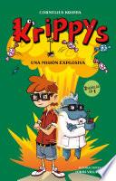Una Misión Explosiva (2 Novelas En 1) (krippys 5)