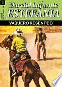 Vaquero Resentido