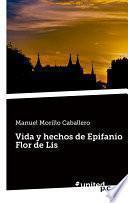 Vida Y Hechos De Epifanio Flor De Lis