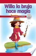 Willa La Bruja Hace Magia: Comprobar Tu Trabajo (willa The Witch Makes Magic: Checking Your Work)
