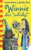 Winnie Dice  ¡whisky!