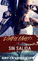 libro Zombie Games (sin Salida) Tercera Parte.