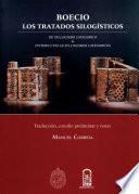 Boecio, Los Tratados Silogísticos