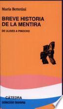Breve Historia De La Mentira
