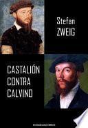 libro Castalión Contra Calvino