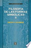 libro Filosofía De Las Formas Simbólicas